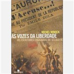 Livro - as Vozes da Liberdade - os Escritores Engajados do Século XIX