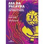 Livro - Asa da Palavra: Literatura Oral em Verso e Prosa