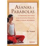 Livro - Asanas e Parábolas - a Sabedoria do Yoga e da Filosofia Vedanta para o Yogue Moderno