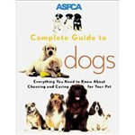 Livro - ASPCA Complete Guide To Dogs