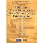 Livro - Aspectos e Contribuições do Uso de Tecnologia de Informação