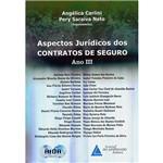 Livro - Aspectos Jurídicos dos Contratos de Seguro Ano III