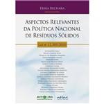 Livro - Aspectos Relevantes da Política Nacional de Resíduos Sólidos: Lei Nº 12.305/2010