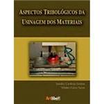 Livro - Aspectos Tribológicos da Usinagem dos Materiais