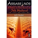 Livro - Assassinos - a História da Seita Secreta do Islã Medieval