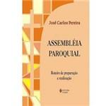 Livro - Assembléia Paroquial: Roteiro de Preparação e Realização - 1 Série