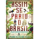 Livro - Assim se Pariu o Brasil