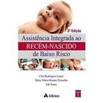Livro - Assistência Integrada ao Recém-Nascido