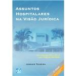 Livro - Assuntos Hospitalares na Visão Jurídica