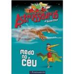 Livro - Astrossauros: Medo no Céu
