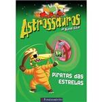 Livro - Astrossauros: Piratas das Estrelas