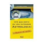 Livro - Até que Enfim eu Vou Entender Astrologia! com CD Rom