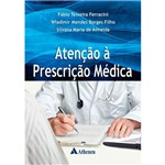 Livro - Atenção à Prescrição Médica