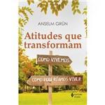 Livro - Atitudes que Transformam: Como Vivemos, Como Poderíamos Viver
