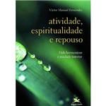 Livro - Atividade, Espiritualidade e Repouso