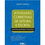 Livro - Atividades Corretivas de Leitura e Escrita: Guia Prático para Disléxicos e Pré-Escolares