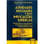 Livro - Atividades Nucleares e Suas Implicações Jurídicas