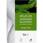 Livro - Atlas de Anatomia Palpatória do Membro Inferior - Vol. 2