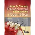 Livro - Atlas de Cirurgia Periodontal Reconstrutiva e Coméstica