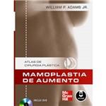 Livro - Atlas de Cirurgia Plástica: Mamoplastia de Aumento