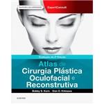 Livro - Atlas de Plástica Oculofacial e Cirurgia Reconstrutiva