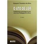 Livro - Ato de Ler, o - Fundamentos Psicológicos para uma Nova Pedagogia da Leitura