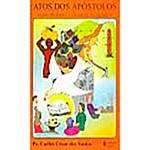 Livro - Atos dos Apóstolos: Ação Criadora e Criativa do Espirito