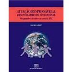 Livro - Atuação Responsável & Desenvolvimento Sustentável: os Grandes Desafios do Século XXI