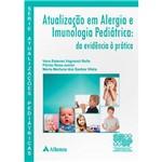 Livro - Atualização em Alergia e Imunologia Pediatrica: da Evidência à Prática
