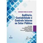 Livro Auditoria, Contabilidade e Controle Interno no Setor Público - 7ª Ed.