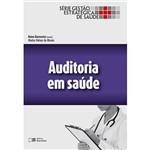 Livro - Auditoria em Saúde - Série Gestão Estratégica de Saúde