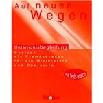 Livro - Auf Neuen Wegen - Unterrichtsbegleitung - Deutsch Als Fremdsprache Für Die Mittelstufe Und Oberstufe