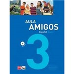Livro - Aula Amigos - Espanhol - Nível 3