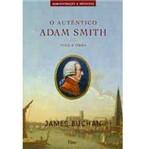 Livro - Autêntico Adam Smith, o