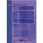 Livro - Auto-Regulação e Desenvolvimento do Mercado de Valores Mobiliários Brasileiro