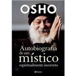 Livro - Autobiografia de um Místico Espiritualmente Incorreto