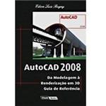 Livro - AutoCAD 2008: da Modelagem à Renderização em 3D