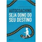 Livro - Autocoaching: Seja o Dono do Seu Destino