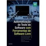 Livro - Automatização de Teste de Software com Ferramentas de Software Livre