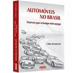 Livro - Automóveis no Brasil - Marcas que o Tempo não Apaga