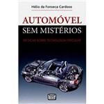 Livro- Automóvel Sem Mistérios: 50 Dicas Sobre Tecnologia Veicular