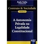 Livro - Autonomia Privada na Legalidade Constitucional, a Contrato & Sociedade, V.2