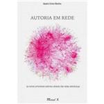 Livro - Autoria em Rede: os Novos Processos Autorais Através das Redes Eletrônicas