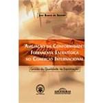 Livro - Avaliação da Conformidade: Ferramenta Estratégica no Comércio Internacional