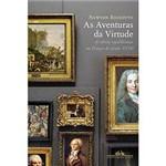 Livro - Aventuras da Virtude, as - as Ideias Republicanas na França do Século XVIII