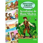 Livro - Aventuras de Hans Staden - Monteiro Lobato em Quadrinhos