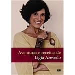 Livro - Aventuras e Receitas de Lígia Azevedo