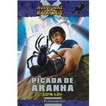 Livro - Aventuras Radicais - Picada de Aranha - Literatura Infantil 1ª Ed.