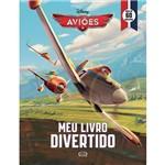 Livro - Aviões: Meu Livro Divertido