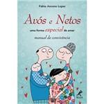 Livro - Avós e Netos - uma Forma Especial de Amar - Manual de Convivência